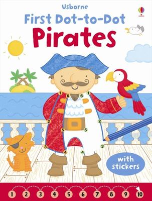 Pirates (Usborne First Dot-to-Dot)
