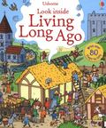 Look Inside Living Long Ago (Lift-the-Flap Board Book)