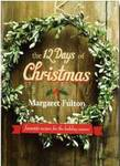 The 12 Days of Christmas: A Collection of Holiday Favourites