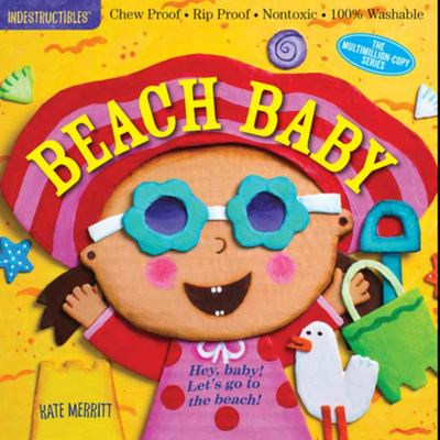 The Indestructibles: Beach Baby