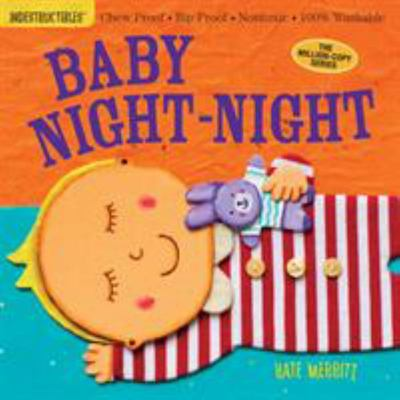 Baby Night-Night (Indestructibles)
