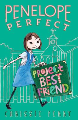 Project Best Friend (Penelope Perfect #1)