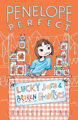 Lucky Jars and Broken Promises (Penelope Perfect #3)