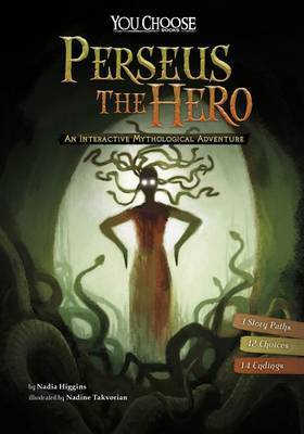 Perseus the Hero (You Choose: Interactive Mythological Adventure)