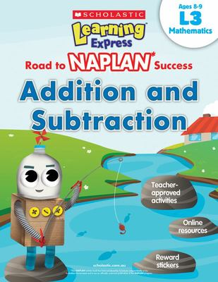 Learning Express NAPLAN: Addition Subtraction L3