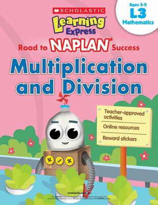 Learning Express NAPLAN: Multiplication Division L3