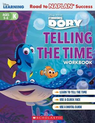 Disney Learning Workbook: Finding Dory Level K Telling The Time