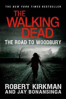 The Road to Woodbury (Walking Dead #2)