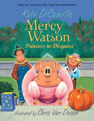 Princess in Disguise (Mercy Watson #4)