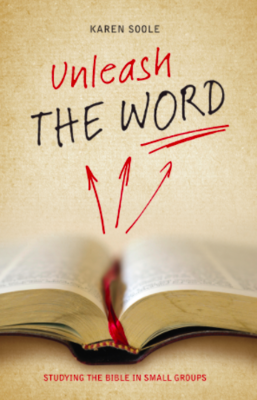 Unleash the Word: Studying the Bible in small groups