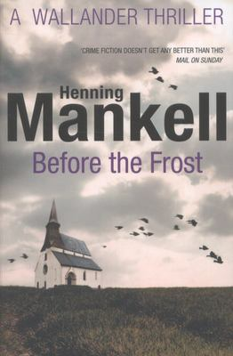 Before The Frost (Kurt Wallander #9)