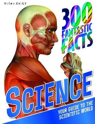 Science - 300 Fantastic Facts