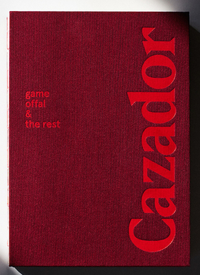 Cazador - Game, Offal & the Rest