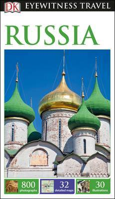 Russia - DK Eyewitness Travel Guide
