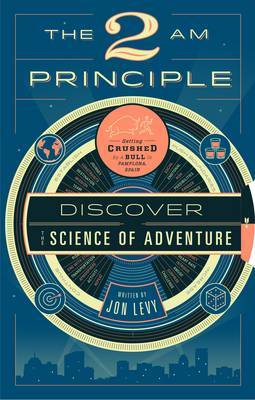 The 2am Principle: Blueprint for Extreme Adventure