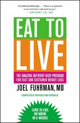 Eat To Live The Amazing Nutrient Diet