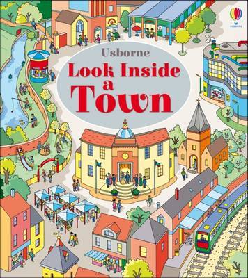 Look Inside a Town (Lift-The-Flap)