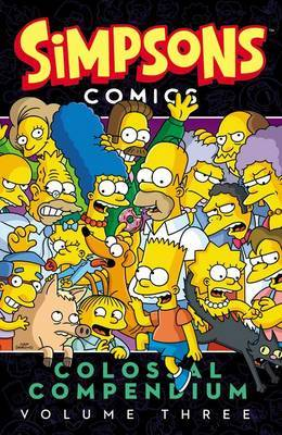Simpsons Comics Colossal Compendium, Volume 3