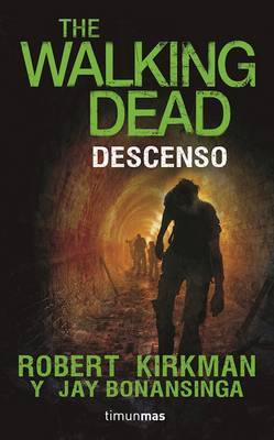 Descenso. the Walking Dead