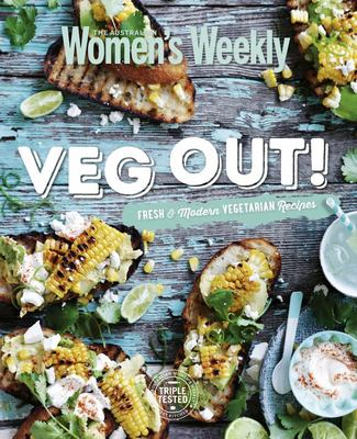 Veg Out: Easy Modern Vegetarian Recipes
