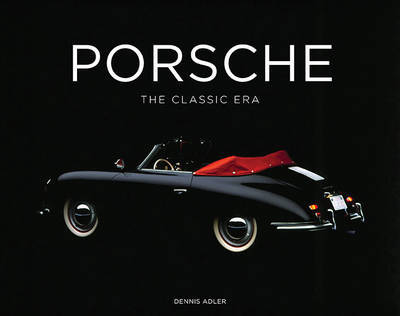 Porsche: The Classic Era
