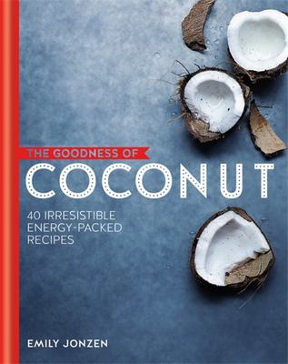 The Goodness of: Coconut