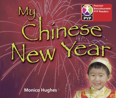 Primary Years Programme: Level 1 My Chinese New Year (6 Pack)