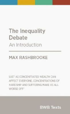The Inequality Debate : An Introduction (BWB Texts)