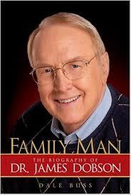 Family Man: The Biography of Dr James Dobson