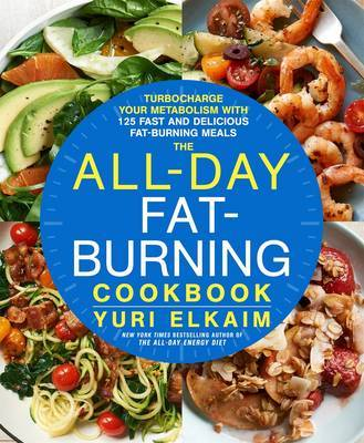 The All-Day Fat Burning Cookbook