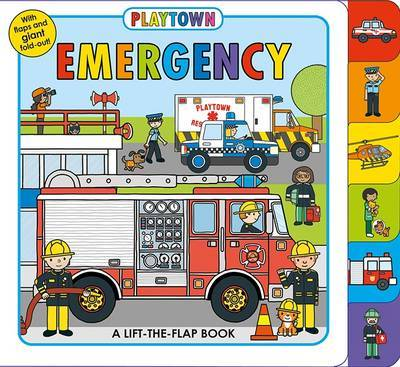 Emergency (Playtown Lift-the-Flap Board Book)