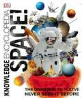 Space! (DK Knowledge Encyclopedia)
