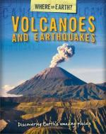 Where on Earth Book of Volcanoes and Earthquakes