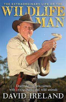 Extraordinary Life of the Wildlife Man
