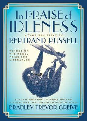 In Praise of Idleness - A Timeless Essay