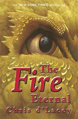 The Fire Eternal (Last Dragon Chronicles #4)
