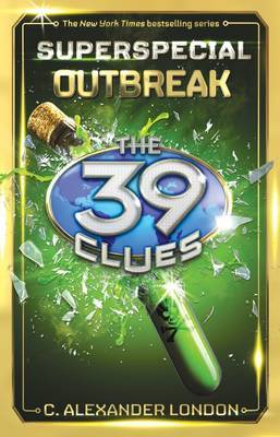 The 39 Clues Superspecial #1: Outbreak