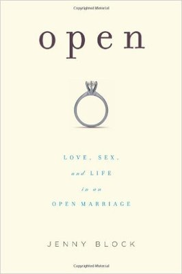 Open: Love, Sex and Life in an Open Marriage
