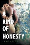 A Kind of Honesty (A Kind of Story)