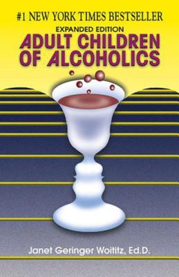 Adult Children of Alcoholics (Expanded Edition - 2nd ed)