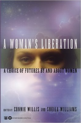 Women's Liberation: Choice of Futures By And About Women