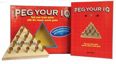Peg Your IQ : Test Your Brain Power with the Classic Puzzle Game
