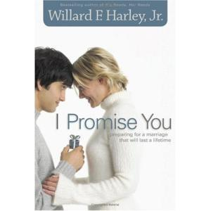 I Promise You: Preparing for a Marriage that will Last a Lifetime