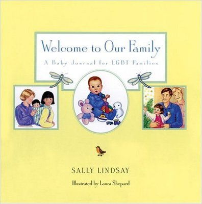 Welcome to Our Family: Baby Journal for LGBT Families
