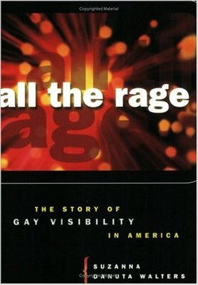 All the Rage: Story of Gay Visibility in