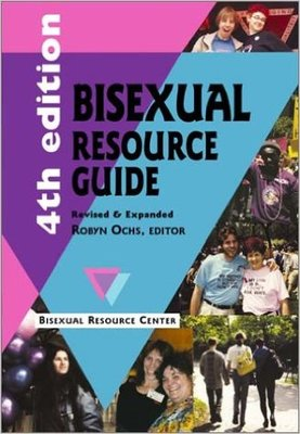 Bisexual Resource Guide (4th Edition)