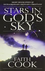 Stars in the Sky: Short Biographies of 'Extraordinary Ordinary Christians'