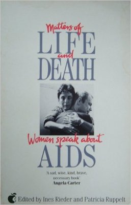 Matters of Life and Death: Women Speak a