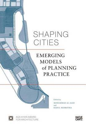 Shaping Cities - Emerging Models of Planning Practices
