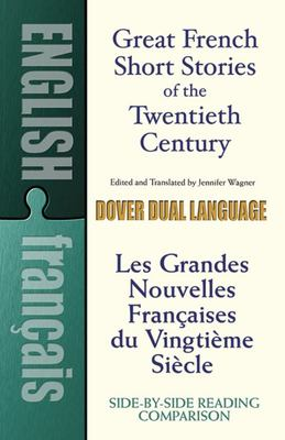 Great French Short Stories of the Twentieth Century (Dover Dual Language: French and English)